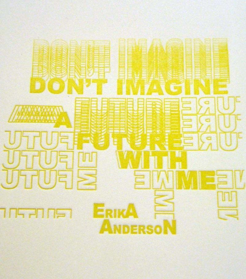 Don't Imagine a Future with Me by Erika Anderson (Louffa Press, 2015)
